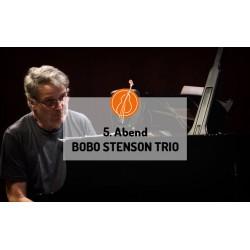 5. Abend BOBO STENSON TRIO